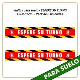 Vinilos para suelo - ESPERE SU TURNO - 130x20 cm. - Pack de 2 unidades.